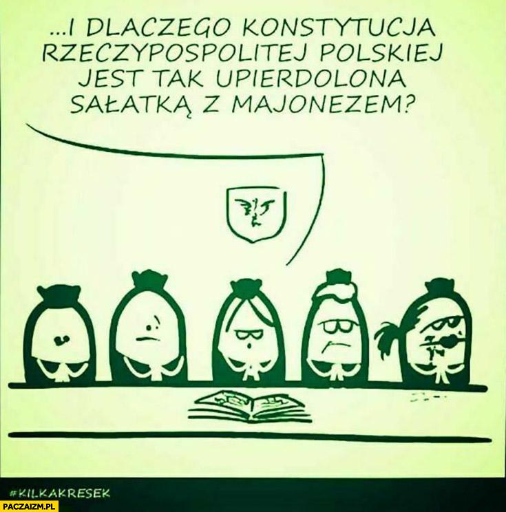 Pawłowicz trybunał konstytucyjny dlaczego konstytucja jest upierdzielona sałatką z majonezem?