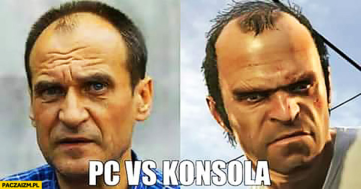 PC vs konsola Paweł Kukiz GTA