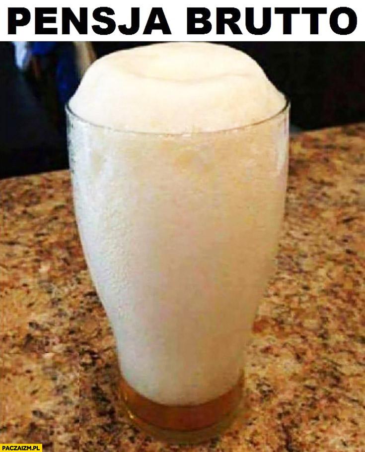 Pensja brutto piwo sama piana