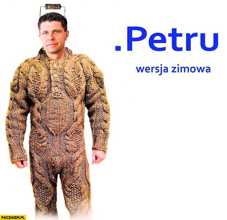 Petru wersja zimowa cały w swetrze