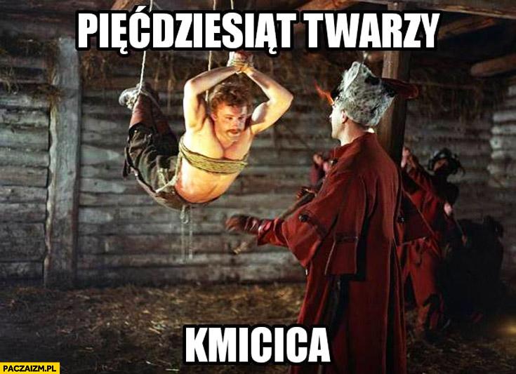 Pięćdziesiąt twarzy Kmicica