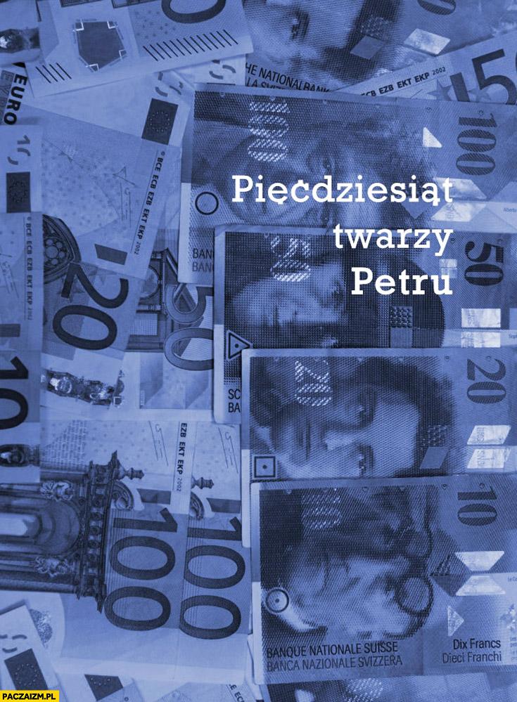 Pięćdziesiąt twarzy Petru banknoty