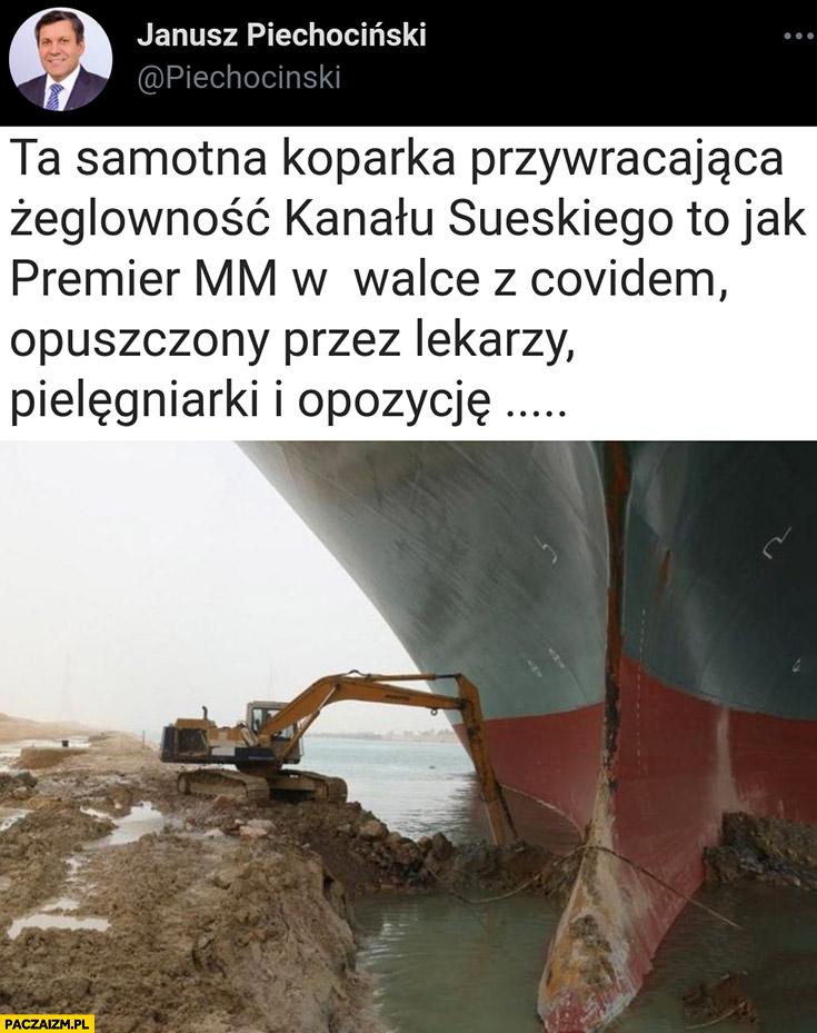 Piechociński samotna koparka w kanale sueskim to jak Morawiecki w walce z covidem opuszczony przez lekarzy, pielęgniarki i opozycję