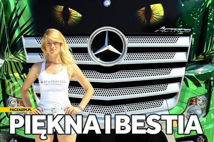 Piękna i bestia dziewczyna TIR Mercedes