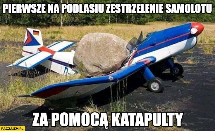 Pierwsze na Podlasiu zestrzelenie samolotu za pomocą katapulty