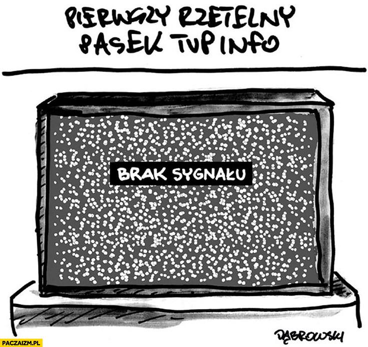 Pierwszy rzetelny pasek TVP Info brak sygnału Dąbrowski