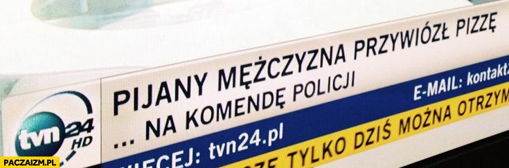 Pijany mężczyzna przywiózł pizzę na komendę policji TVN
