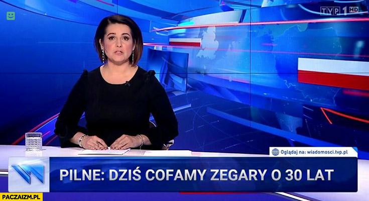 Pilne dziś cofamy zegary o 30 lat pasek Wiadomości TVP