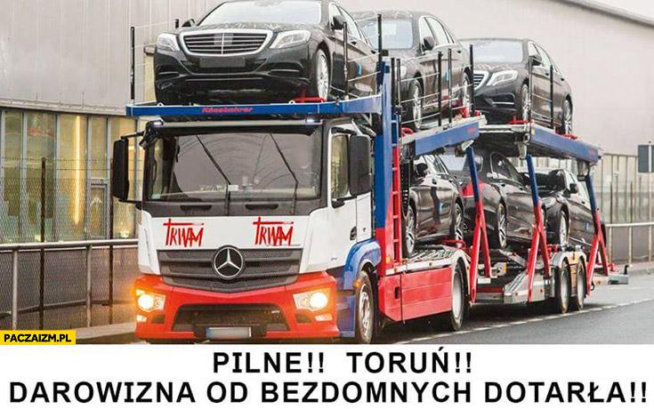 Pilne Toruń darowizna od bezdomnych dotarła Rydzyk nowe Mercedesy TV Trwam
