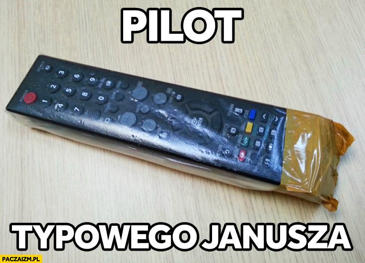 Pilot typowego Janusza w folii zaklejony