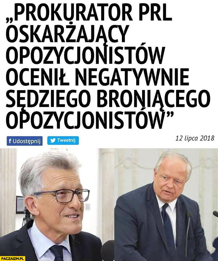 Piotrowicz prokurator PRL oskarżający opozycjonistów ocenił negatywnie sędziego broniącego opozycjonistów