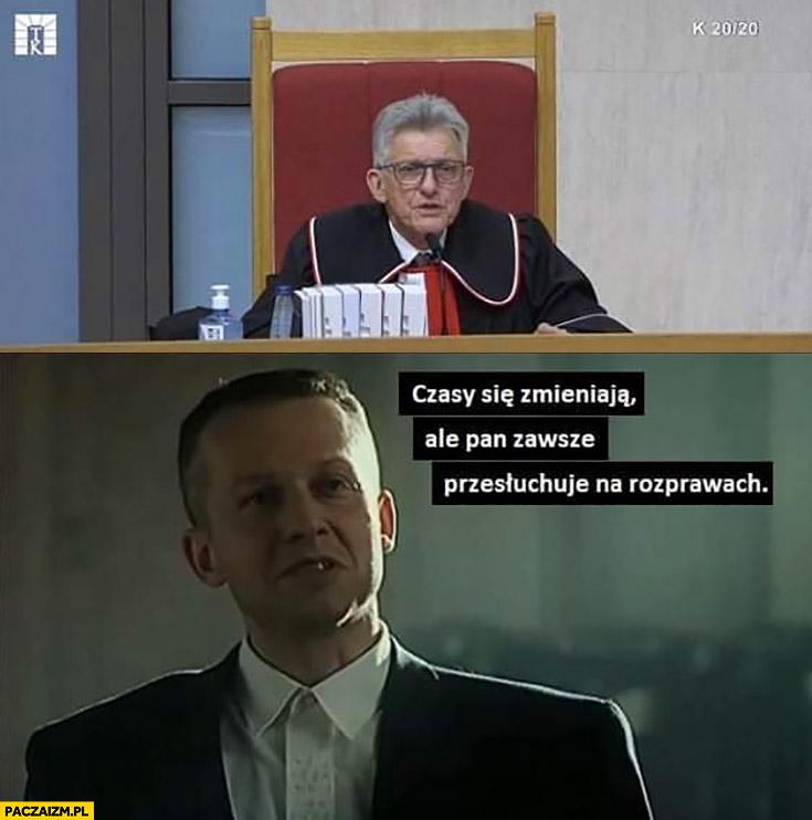 Piotrowicz w trybunale czasy się zmieniają ale pan zawsze przesłuchuje na rozprawach Bogusław Linda Psy