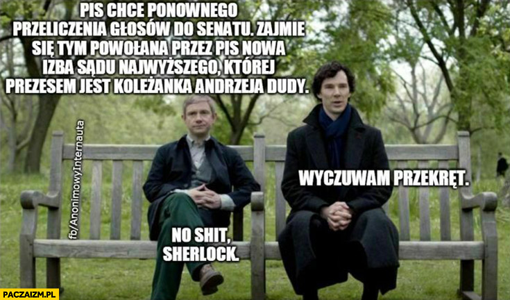 PiS chce ponownego liczenia głosów do senatu, wyczuwam przekręt, no shit Sherlock