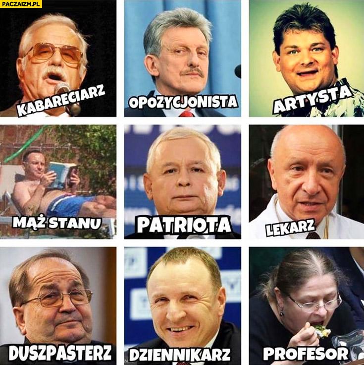 PiS: kabareciarz, opozycjonista, artysta, mąż stanu, lekarz, duszpasterz ksiądz, dziennikarz, profesor. Dobra zmiana bohaterowie