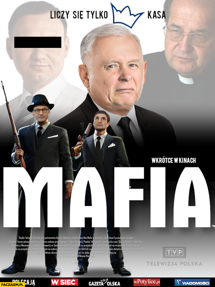 PiS mafia plakat filmowy przeróbka Prawo i Sprawiedliwość