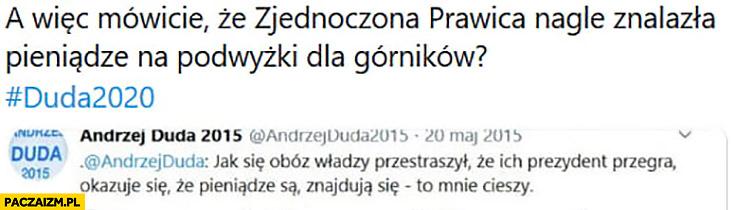 PiS nagle znalazł pieniądze na podwyżki dla górników obóz władzy przestraszył się, że ich prezydent przegra twitter tweet