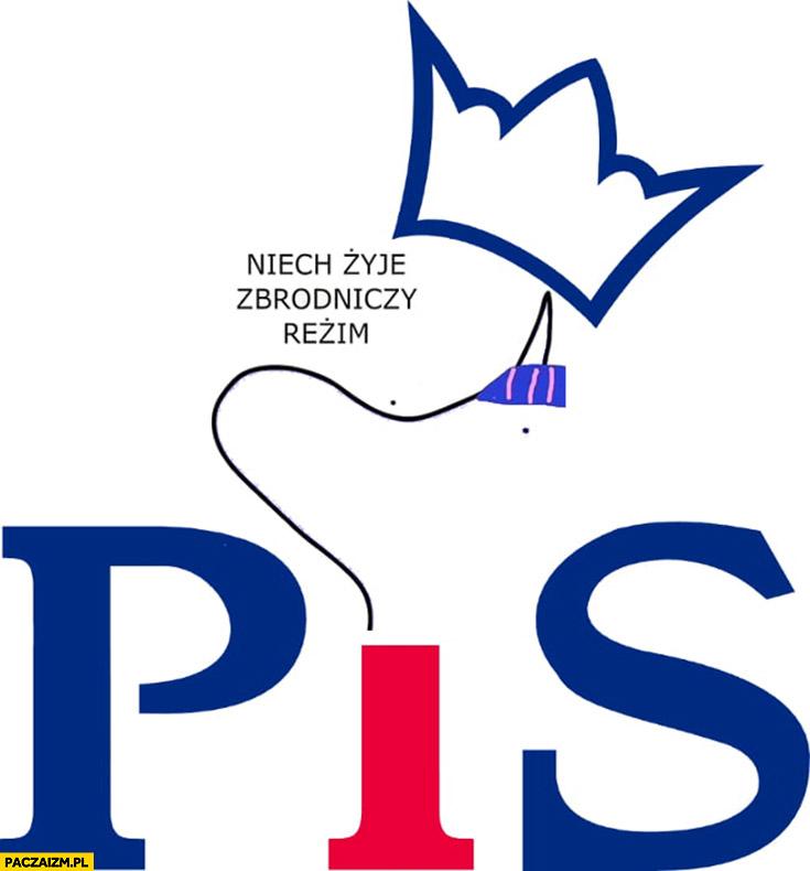 PiS niech żyje zbrodniczy reżim Prawo i sprawiedliwość kuce z bronksu logo