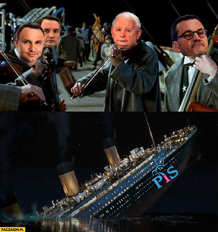 PiS Titanic idzie na dno tonie orkiestra gra do końca prawo i sprawiedliwość