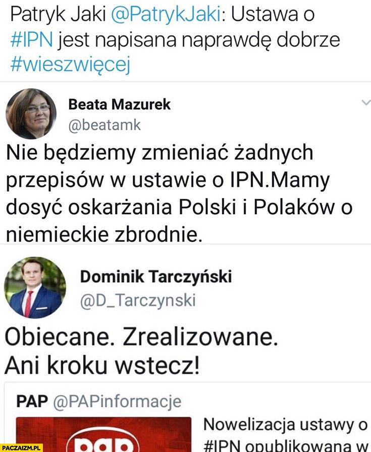 PiS ustawa o IPN Tarczyński: obiecane zrealizowane ani kroku wstecz, Jaki: ustawa jest napisana naprawdę dobrze, Mazurek: nie będziemy zmieniać żadnych przepisów