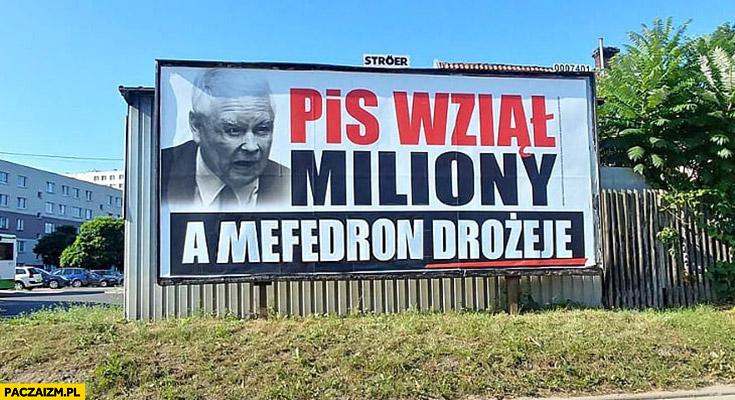 PiS wziął miliony a mefedron drożeje przeróbka reklamy billboard