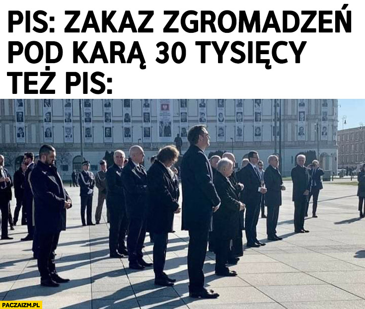 PiS: zakaz zgromadzeń pod karą 30 tysięcy, też PiS: rocznica smoleńska