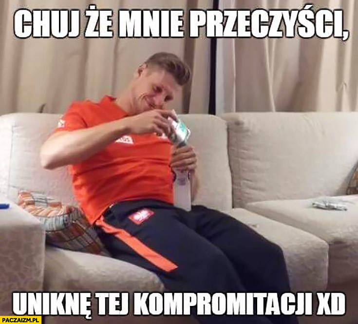Piszczek kij, że mnie przeczyści uniknę tej kompromitacji biegunka rozwolnienie reprezentacja polski mecz