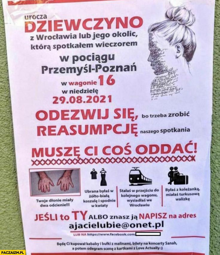 Plakat ogłoszenie urocza dziewczyno z Wrocławia z pociągu odezwij się trzeba zrobić reasumpcję spotkania