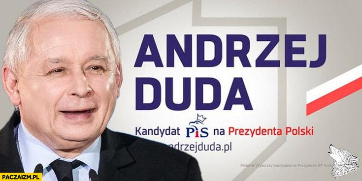Plakat wyborczy Andrzej Duda kandydat na prezydenta Kaczyński