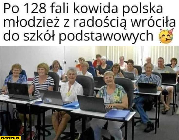 Po 128 fali covida polska młodzież z radością wróciła do szkół podstawowych stare baby