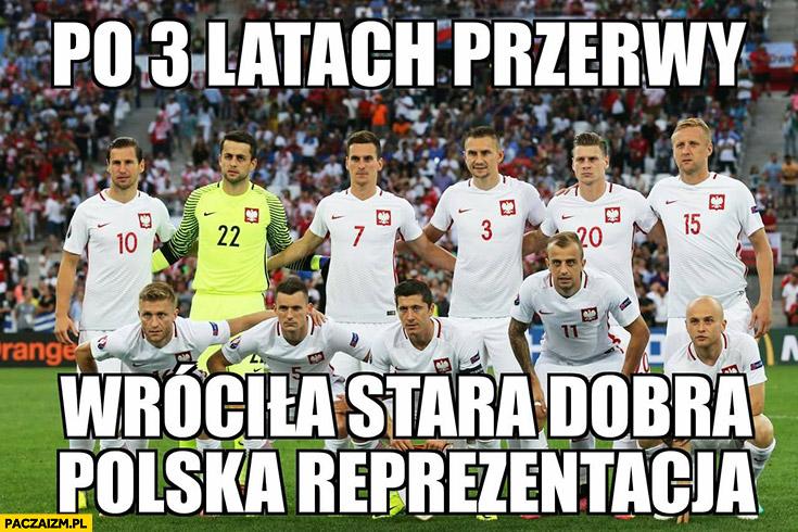 Po 3 latach przerwy wróciła stara dobra polska reprezentacja w piłce nożnej