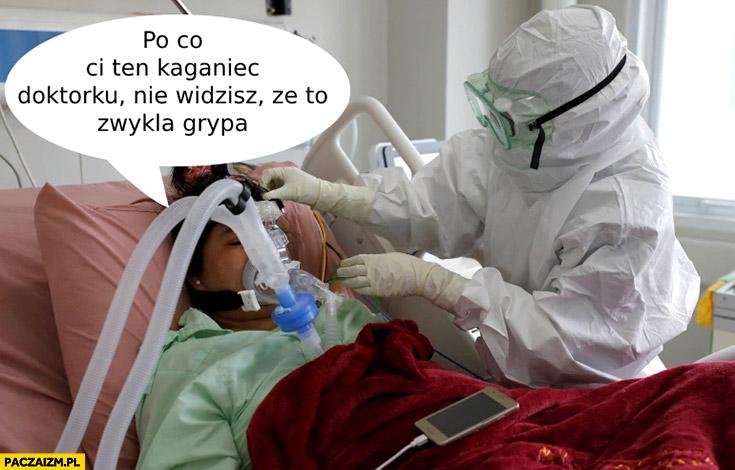 Po co Ci ten kaganiec doktorku, nie widzisz, że to zwykła grypa Covid koronawirus pacjent w szpitalu pod respiratorem