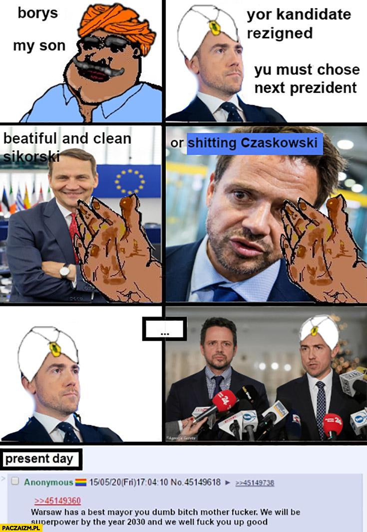 PO kandydat na prezydenta Borys synu musisz wybrać: piękny i czysty Sikorski czy gówniany Trzaskowski komiks Indie