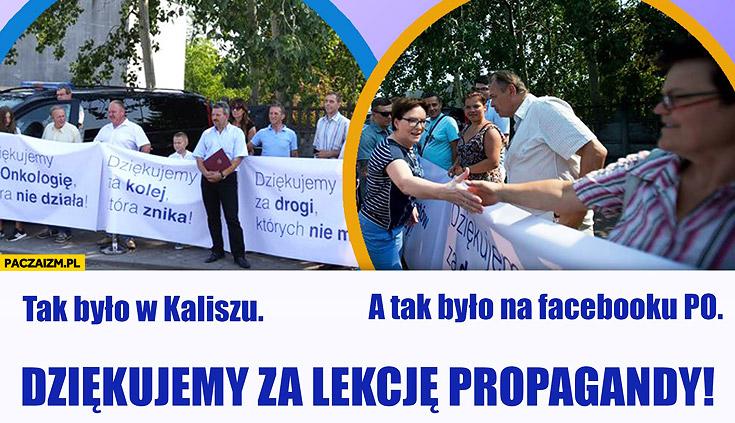 PO w Kaliszu dziękujemy za kolej która znika, drogi których nie ma, onkologię która nie działa facebook PO dziękujemy za lekcję propagandy