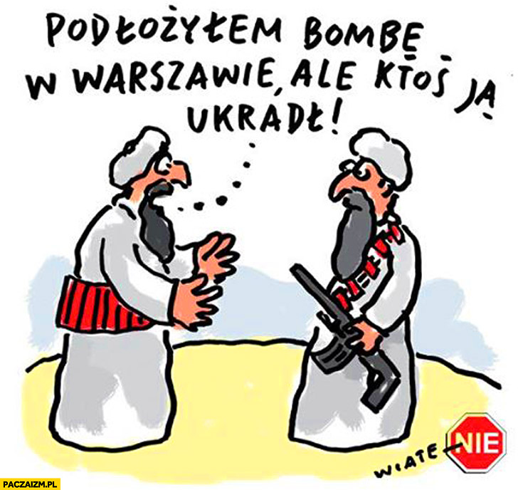 Podłożyłem bombę w Warszawie ale ktoś ją ukradł terroryści