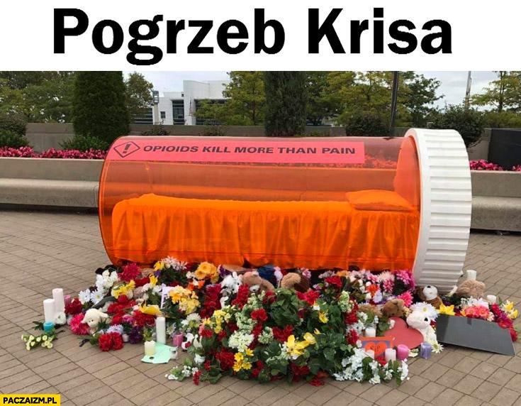Pogrzeb Krisa opakowanie od leków Krisa już z nami nie ma miał piękny pogrzeb