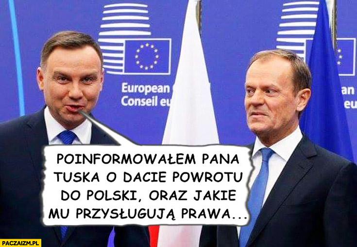 Poinformowałem Pana Tuska o dacie powrotu do Polski oraz jakie mu przysługują prawa
