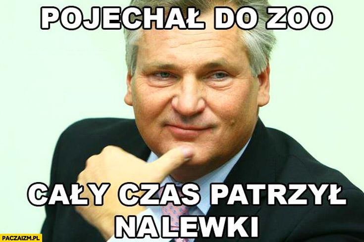 Pojechał do ZOO cały czas patrzył na lewki Kwaśniewski