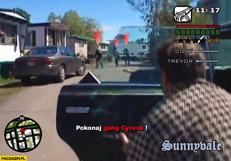 Pokonaj gang Cyrusa GTA chłopaki z baraków grand theft auto trailer park boys
