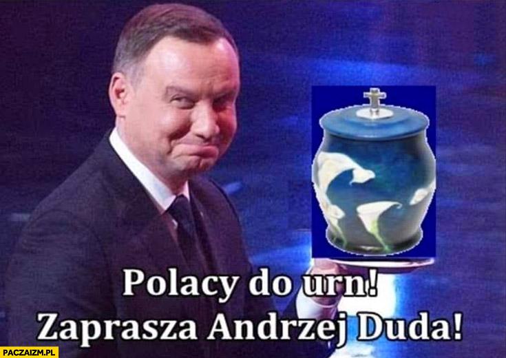 Polacy do urn zaprasza Andrzej Duda prochy kremacja