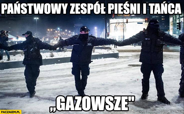 Policja państwowy zespól pieśni i tańca gazowsze