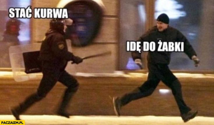 Policja stać kurna facet ucieka idę do Żabki