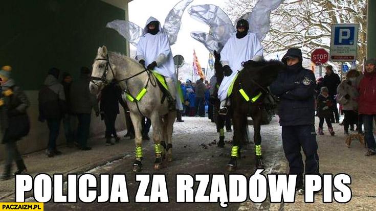 Policja za rządów PiS aniołki na koniach