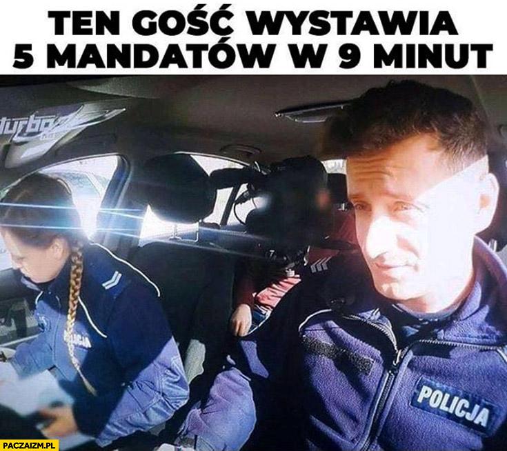 Policjant jak Lewandowski ten gość wystawia 5 mandatów w 9 minut