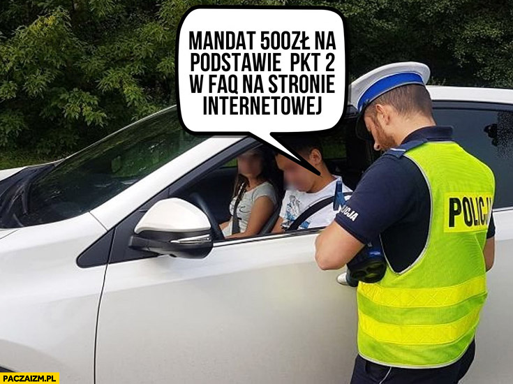 Policjant mandat 500 zł na podstawie pkt 2 w faq na stronie internetowej