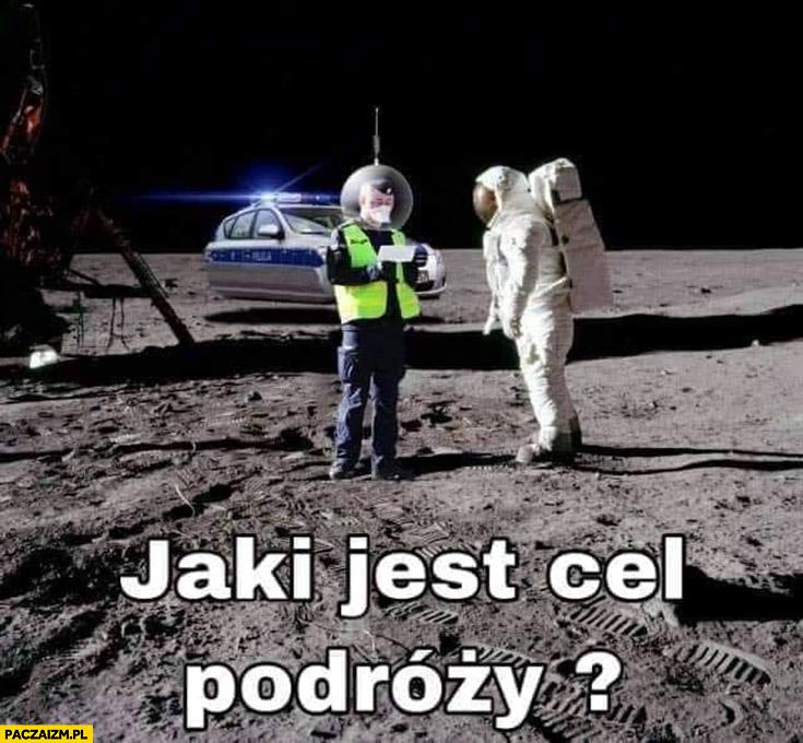 Policjant na księżycu daje mandat jaki jest cel podróży? Kosmonauta