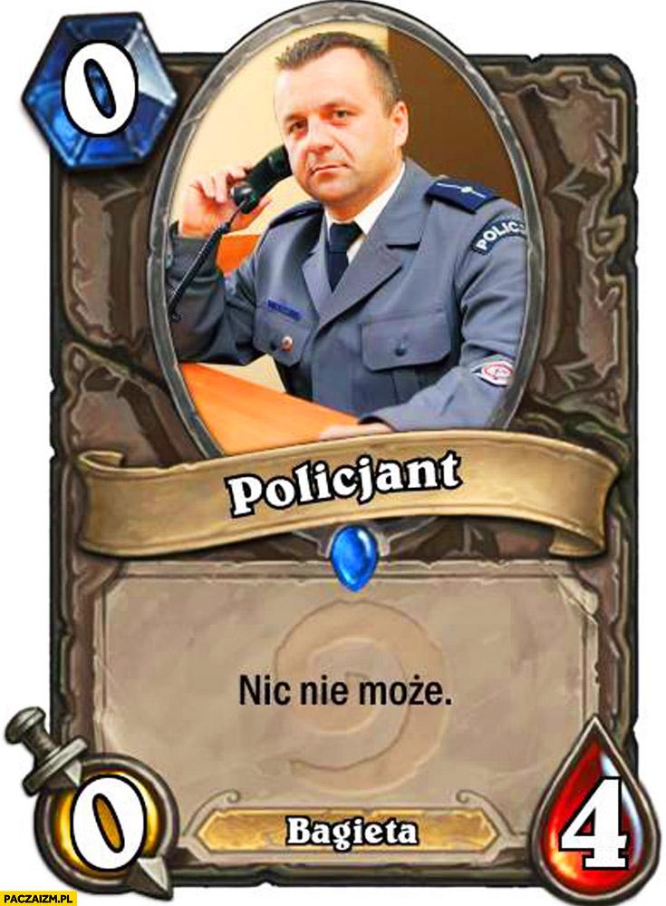 Policjant nic nie może bagieta karta do gry