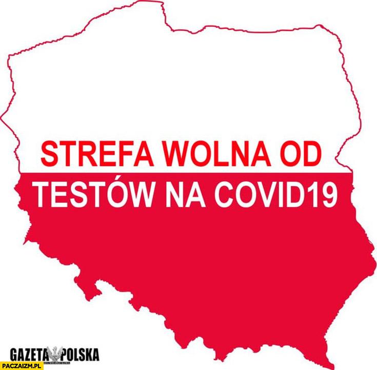 Polka strefa wolna od testów na Covid-19 naklejka Gazeta Polska