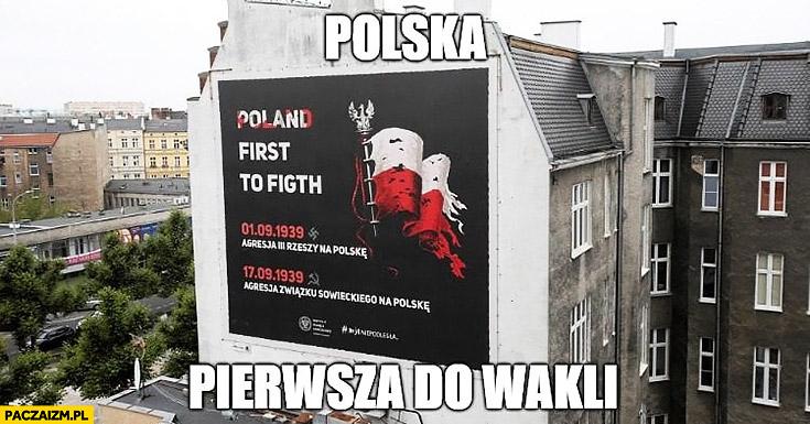 Polska pierwsza do wakli first to figth błąd w reklamie