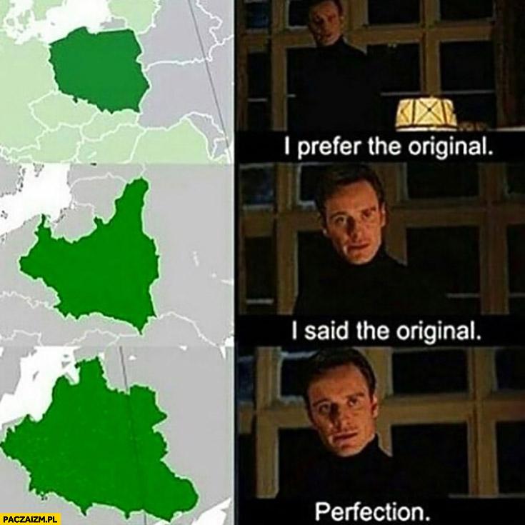 Polska, preferuję oryginał, powiedziałem oryginał, idealnie