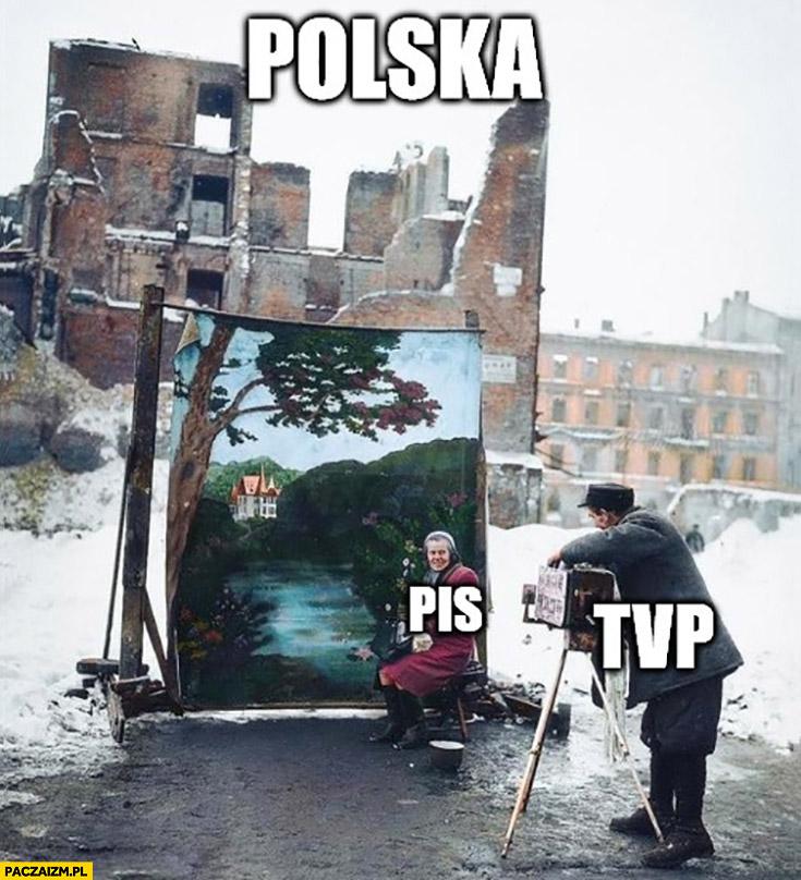 Polska ruina PiS pokazuje Polskę w TVP obraz atrapa